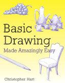 Basic Drawing Made Amazingly Easy Pdf/ePub eBook