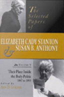 Pdf The Selected Papers of Elizabeth Cady Stanton and Susan B. Anthony