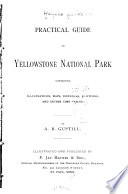 Practical Guide to Yellowstone National Park