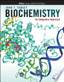 """Biochemistry: An Integrative Approach"" by John T. Tansey"