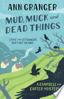 Mud  Muck and Dead Things  Campbell   Carter Mystery 1
