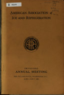 Proceedings Of The Annual Meeting Of The American Institute Of Refrigeration