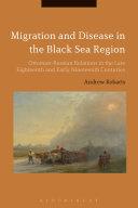 Migration and Disease in the Black Sea Region [Pdf/ePub] eBook