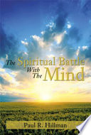 The Spiritual Battle With The Mind