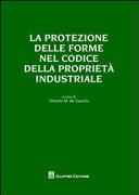 La protezione delle forme nel codice della proprietà industriale