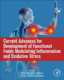 Current Advances for Development of Functional Foods Modulating Inflammation and Oxidative Stress