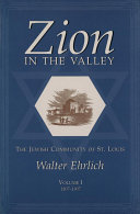 Zion in the Valley  1807 1907