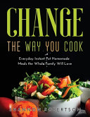 Change the Way You Cook Book