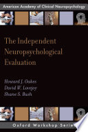 The Independent Neuropsychological Evaluation Book