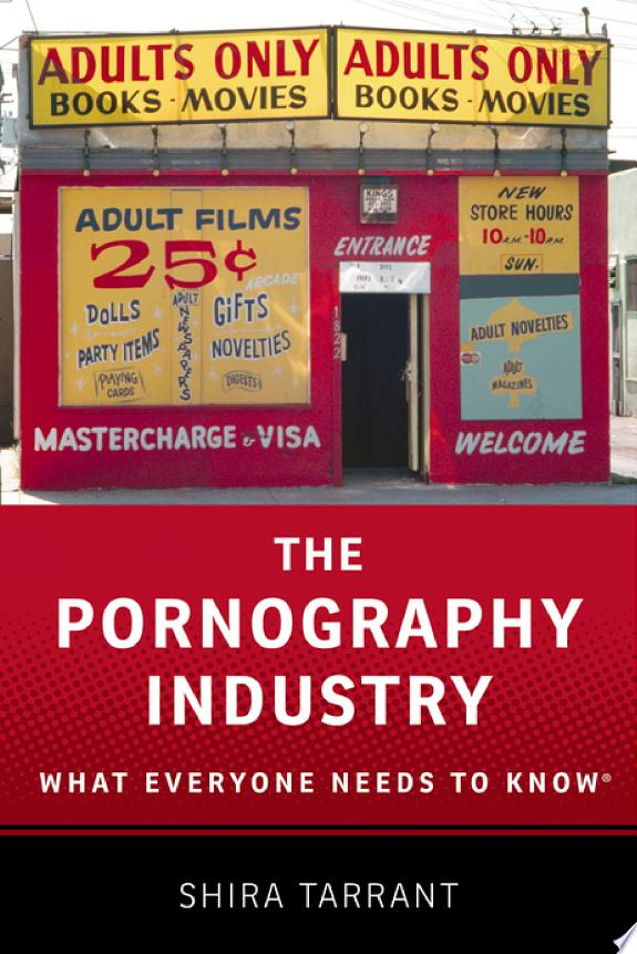 The Pornography Industry