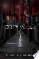 Dirty Roses