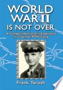 World War 2 Is Not Over