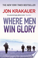 Where Men Win Glory Book