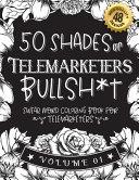 50 Shades of Telemarketers Bullsh*t