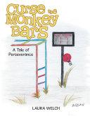 Curse the Monkey Bars