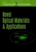 Novel Optical Materials and Applications Book