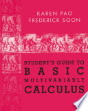 Student   s Guide to Basic Multivariable Calculus