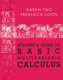 Student's Guide to Basic Multivariable Calculus