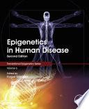 """""""Epigenetics in Human Disease"""" by Trygve Tollefsbol"""