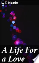 A Life For a Love