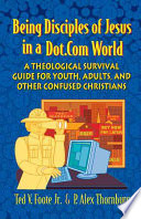 Being Disciples Of Jesus In A Dot Com World Book