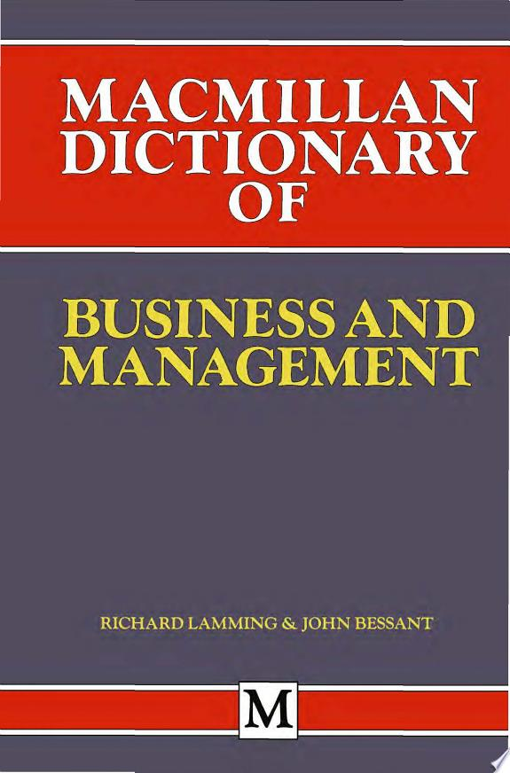 Macmillan Dictionary of Business an