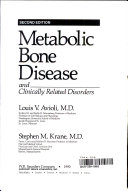 Metabolic Bone Disease and Clinically Related Disorders Book