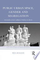 Public Urban Space  Gender and Segregation