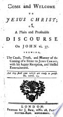 Come And Welcome To Jesus Christ Etc By John Bunyan