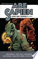 link to Abe Sapien : dark and terrible. in the TCC library catalog