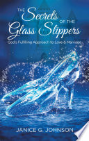 The Secrets of the Glass Slippers