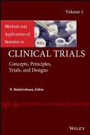 Methods and Applications of Statistics in Clinical Trials, Volume 1