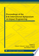 Proceedings Of The 8 Th International Symposium On Impact Engineering Book PDF