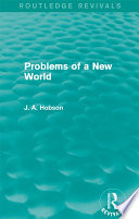 Problems Of A New World Routledge Revivals