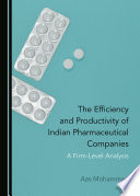 The Efficiency and Productivity of Indian Pharmaceutical Companies