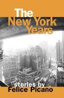 The New York Years