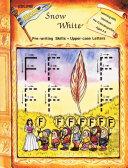 Snow White - Pre-Writing Upper Case [Pdf/ePub] eBook