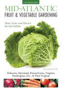 Mid Atlantic Fruit   Vegetable Gardening