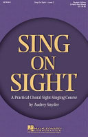 Sing On Sight A Practical Sight Singing Course
