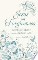 Jesus on Forgiveness