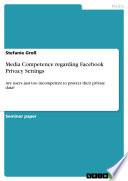 Media Competence regarding Facebook Privacy Settings