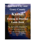 Junction City   Geary County Kansas Fishing   Floating Guide Book