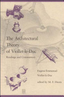 The Architectural Theory of Viollet le Duc