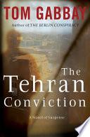 The Tehran Conviction Book