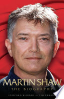 Martin Shaw   The Biography