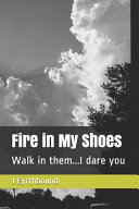 Fire in My Shoes