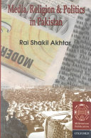 Media  Religion  and Politics in Pakistan