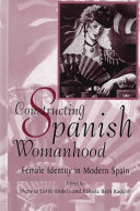 Constructing Spanish Womanhood