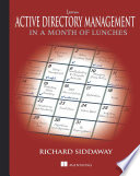 Learn Active Directory Management in a Month of Lunches Book