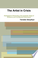 The Artist In Crisis Kierkegaard S Philosophy Of The Aesthetic Stage Of Existence And Live Musical Performance